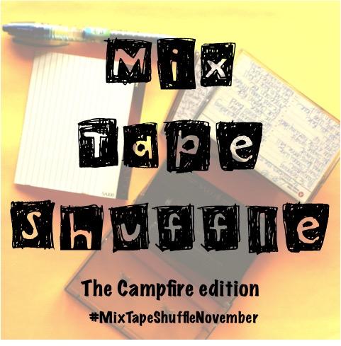 Mix Tape Shuffle November Campfire